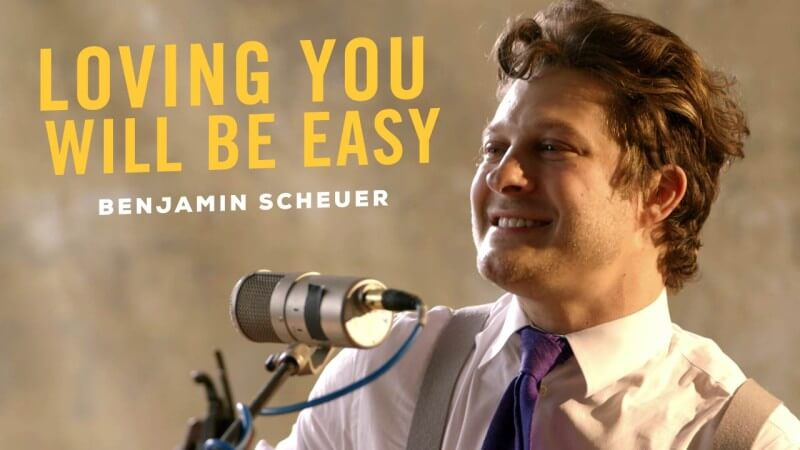 Loving You Will Be Easy, by Benjamin Scheuer